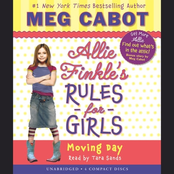 Allie Finkleu0027s Rules For Girls, Book #1: Moving Day Audiobook By Meg Cabot