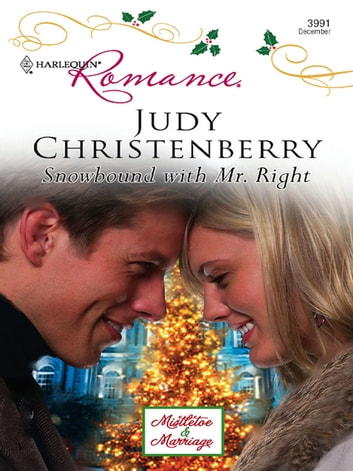 Snowbound With Mr. Right ebook by Judy Christenberry