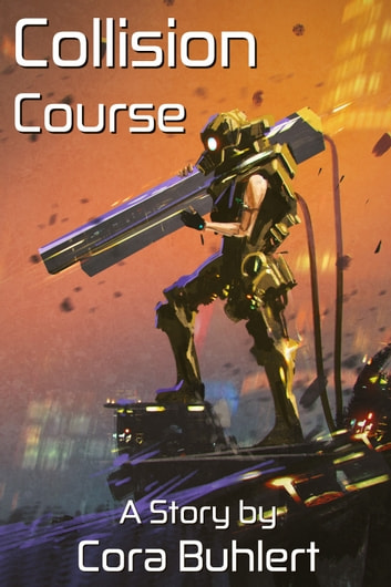 Collision Course ebook by Cora Buhlert