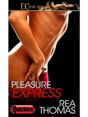 Pleasure Express ebook by Rea Thomas