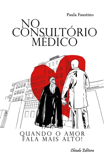No Consultório Médico ebook by Paula Faustino