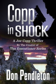 Copp In Shock, A Joe Copp Thriller ebook by Don Pendleton