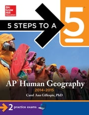 5 Steps to a 5 AP Human Geography, 2014-2015 Edition ebook by Carol Ann Gillespie
