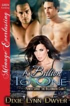 A Billion to One ebook by