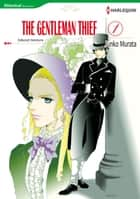 The Gentleman Thief 1 (Harlequin Comics) - Harlequin Comics ebook by Deborah Simmons, Junko Murata