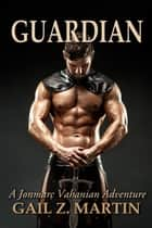 Guardian ebook by Gail Z. Martin