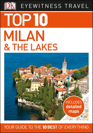 Top 10 Milan and the Lakes ebook by DK Travel