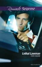 Lethal Lawman ebook by