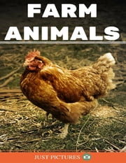 Farm Animals ebook by Just Pictures