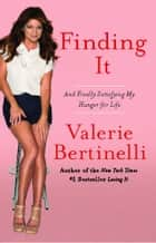 Finding It ebook by Valerie Bertinelli