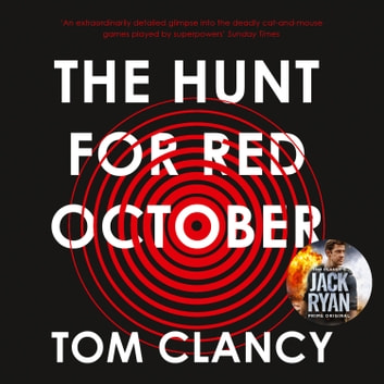The Hunt for Red October audiobook by Tom Clancy