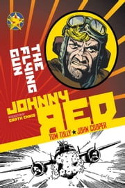 Johnny Red: The Flying Gun ebook by Tom Tully,John Cooper