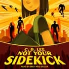 Not Your Sidekick audiobook by