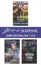 Harlequin Love Inspired Suspense June 2019 - Box Set 1 of 2 eBook by Laura Scott, Dana R. Lynn, Jodie Bailey