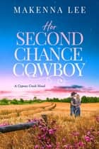 Her Second Chance Cowboy ebook by