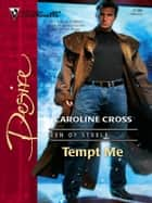 Tempt Me ebook by Caroline Cross