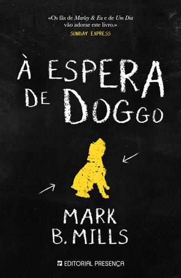 À Espera de Doggo ebook by Mark B. Mills