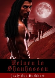 Return to Shanhasson ebook by Joely Sue Burkhart