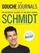 The Douche Journals ebook by Schmidt