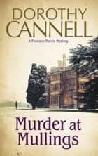 Murder at Mullings ebook by Dorothy Cannell