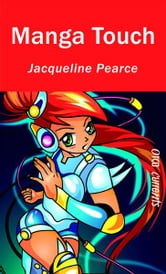 Manga Touch ebook by Jacqueline Pearce