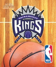 On the Hardwood: Sacramento Kings ebook by Zach  Wyner