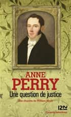 Une question de justice ebook by Florence BERTRAND, Anne PERRY