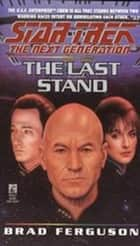 St Ng #37 The Last Stand ebook by Brad Ferguson