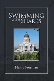 Swimming with Sharks ebook by Henry Foreman
