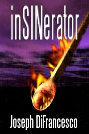InSINerator ebook by DiFrancesco, Joseph