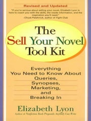 The Sell Your Novel Tool kit ebook by Elizabeth Lyon