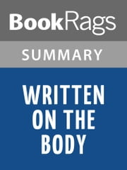 Written on the Body by Jeanette Winterson | Summary & Study Guide ebook by BookRags