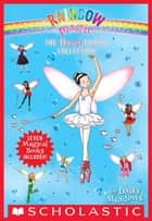 The Dance Fairies Collection - A Rainbow Magic Book ebook by Daisy Meadows