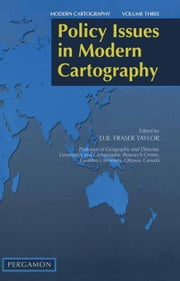 Policy Issues in Modern Cartography ebook by Taylor, D.R.F.