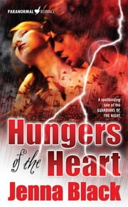 Hungers of the Heart ebook by Jenna Black