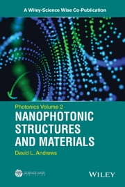 Photonics, Nanophotonic Structures and Materials ebook by David L. Andrews