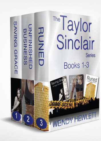 The Taylor Sinclair Series Box Set - Books 1-3 ebook by Wendy Hewlett