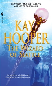 The Wizard of Seattle ebook by Kay Hooper