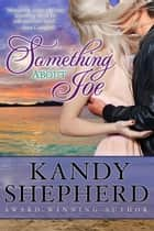 Something About Joe ebook by Kandy Shepherd