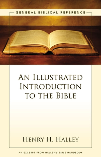 An Illustrated Introduction to the Bible - A Zondervan Digital Short ebook by Henry H. Halley