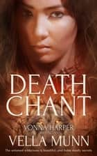 Death Chant ebook by Vella Munn