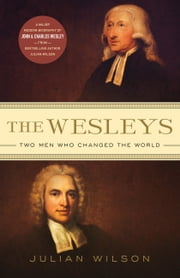 The Wesleys ebook by Julian Wilson