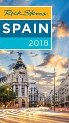 Rick Steves Spain 2018 ebook by Rick Steves