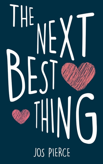 The Next Best Thing ebook by Jos Pierce