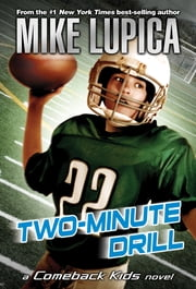 Two-Minute Drill ebook by Mike Lupica