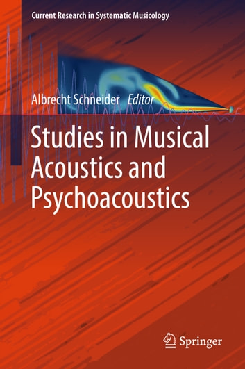 Studies in Musical Acoustics and Psychoacoustics ebook by