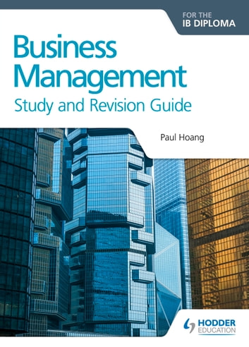 Business management for the ib diploma study and revision guide business management for the ib diploma study and revision guide ebook by paul hoang fandeluxe Gallery