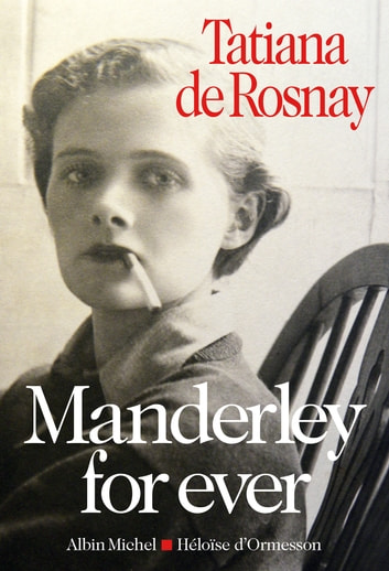 Manderley for ever ebook by Tatiana de Rosnay