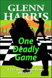 One Deadly Game ebook by Glenn Harris