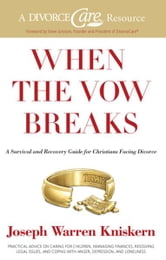 When the Vow Breaks ebook by Joseph Warren Kniskern,Steve Grissom